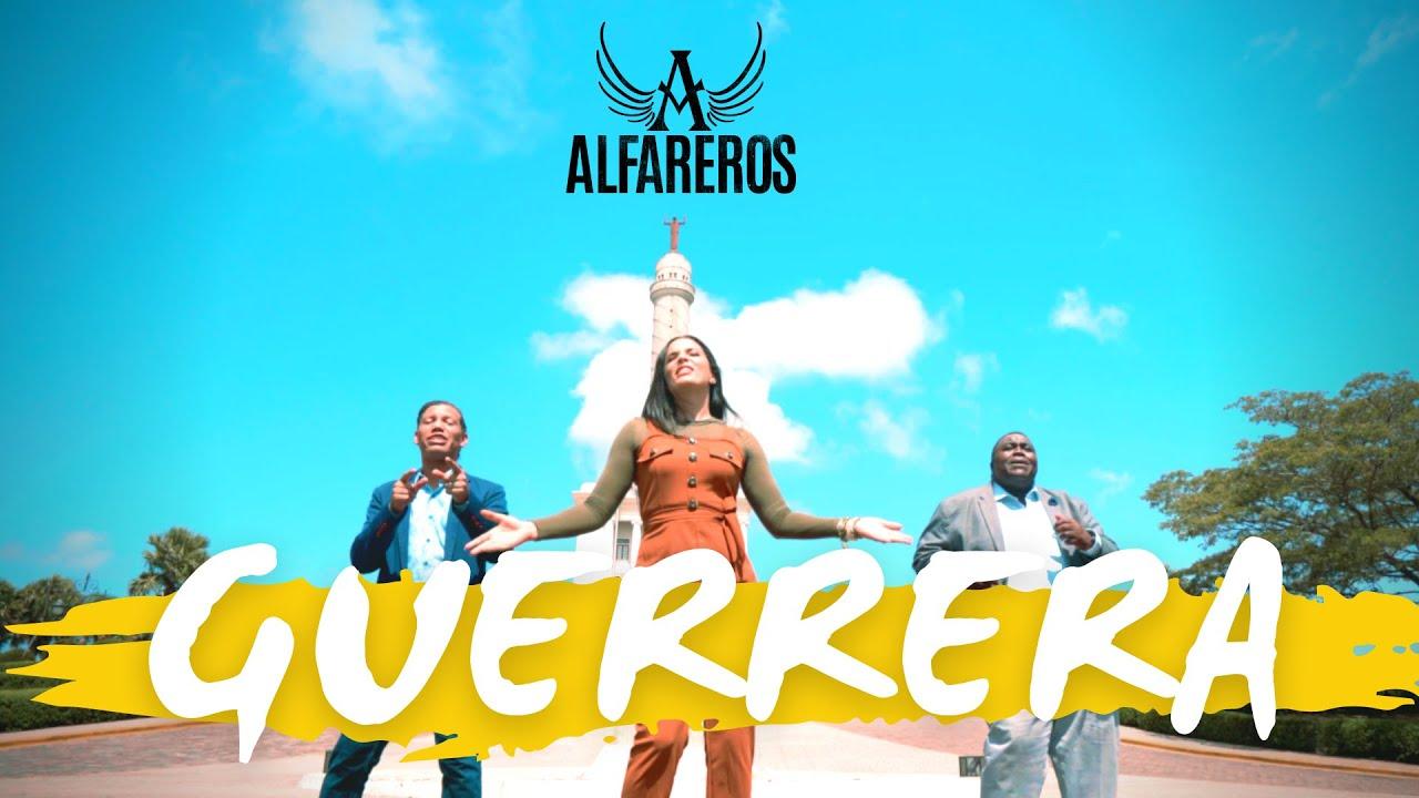 Guerrera un Himno de Esperanza del Grupo ALFAREROS