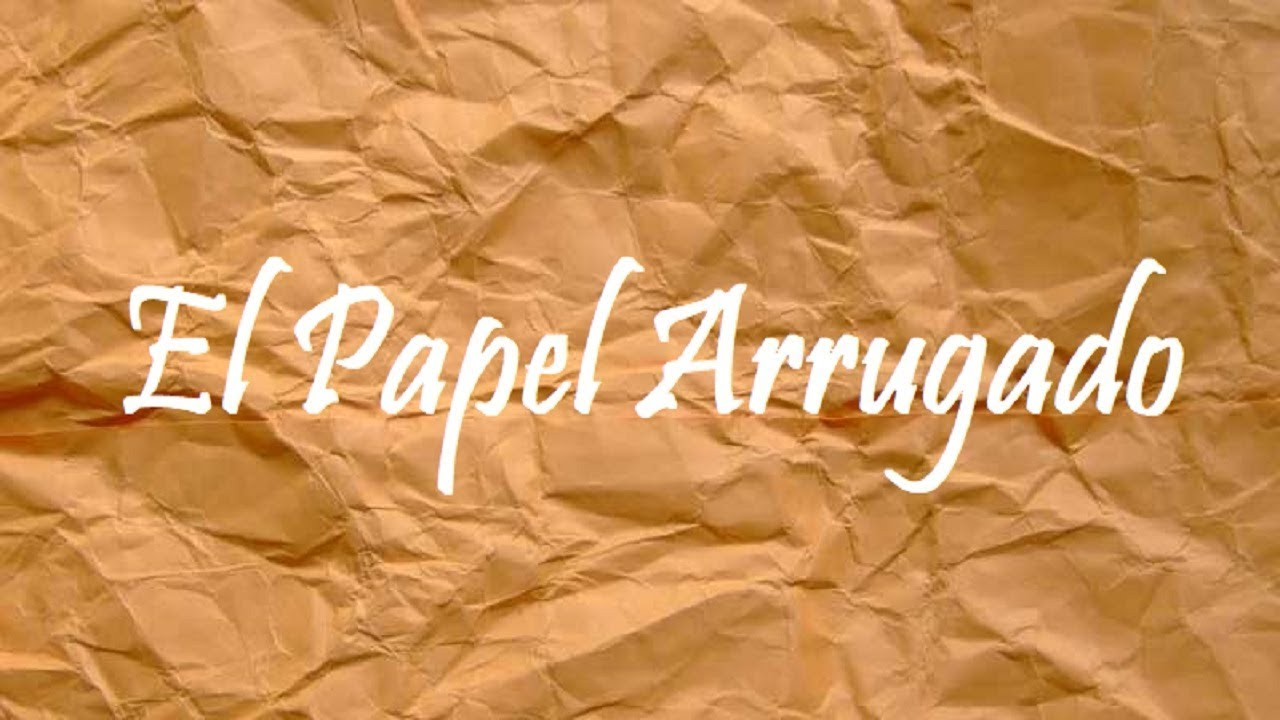 El papel arrugado | Reflexión