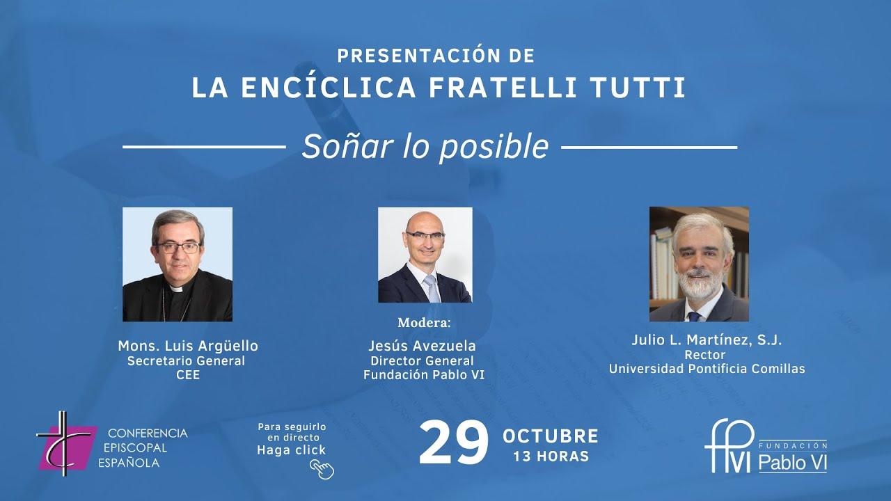"""Presentación de la Encíclica Fratelli Tutti """"Soñar lo posible"""""""