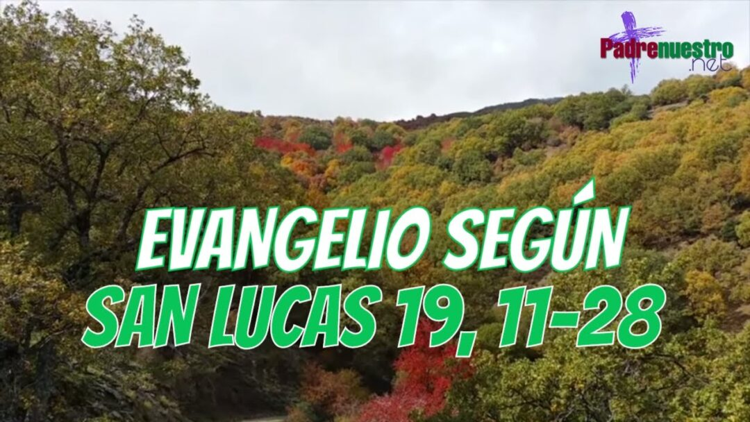Lucas 19, 11-28