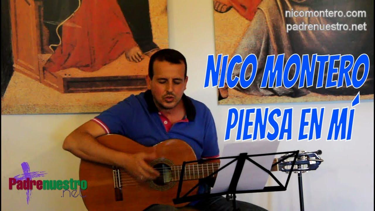 Nico Montero canta Piensas en mí [Vídeo]