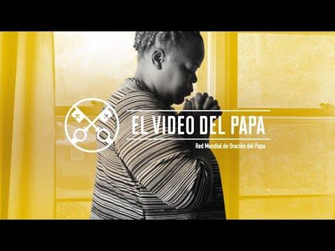 El VÍDEO del PAPA FRANCISCO - Para una vida de oración