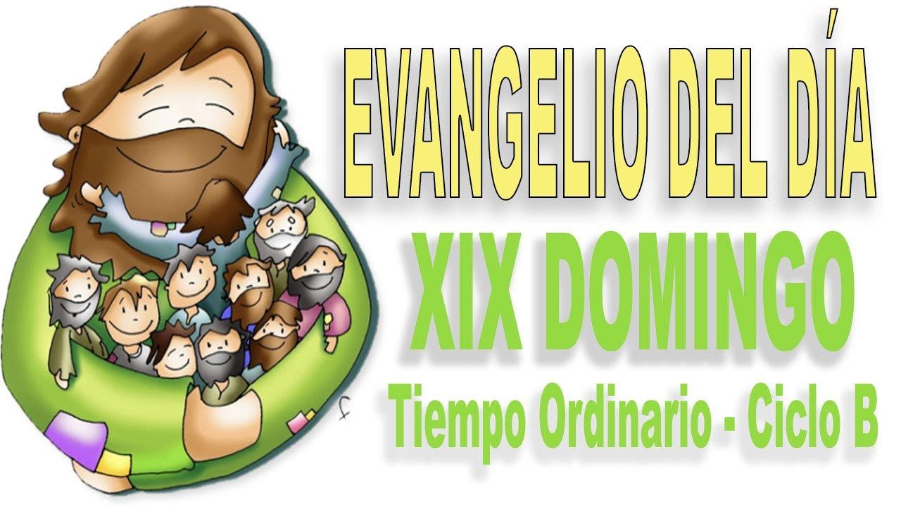 XIX Domingo del Tiempo Ordinario