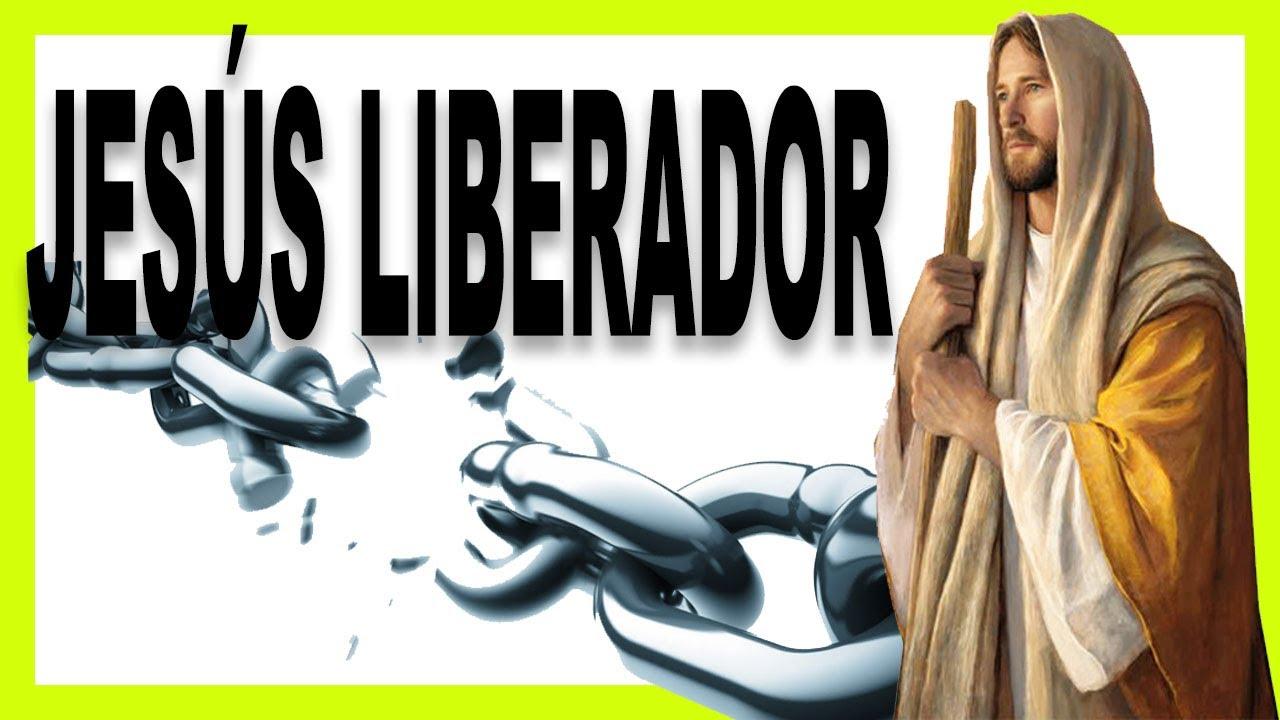 JESÚS LIBERADOR - Reflexiones cristianas