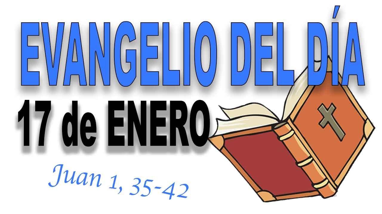 Evangelio del día 17 de enero con el Padre Guillermo Serra