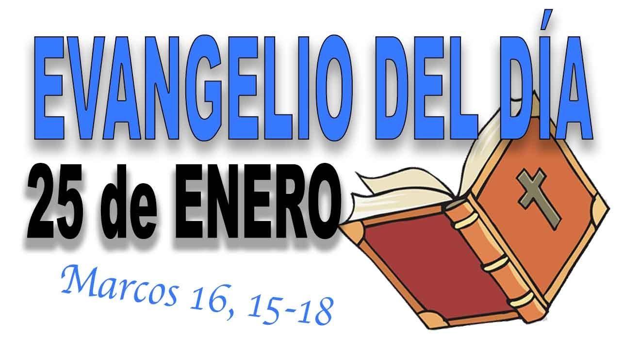 Evangelio del día 25 de enero