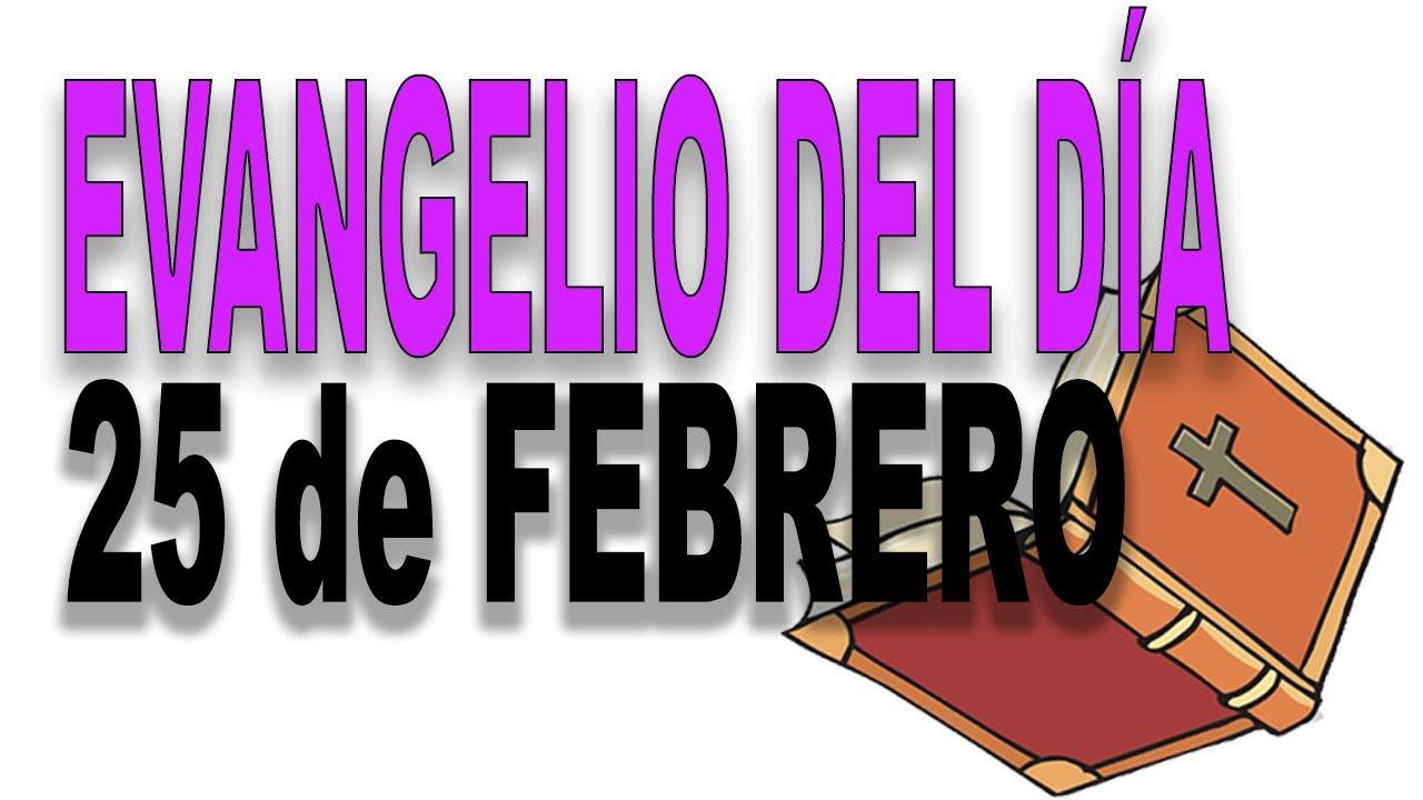 Evangelio del día 25 de febrero con el Padre Guillermo Serra