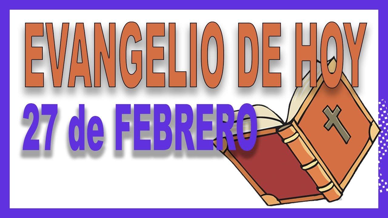 Evangelio del día 27 de febrero con el Padre Guillermo Serra