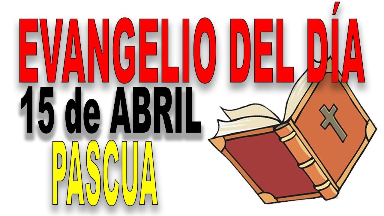 Evangelio del 15 de abril con el Padre Guillermo Serra