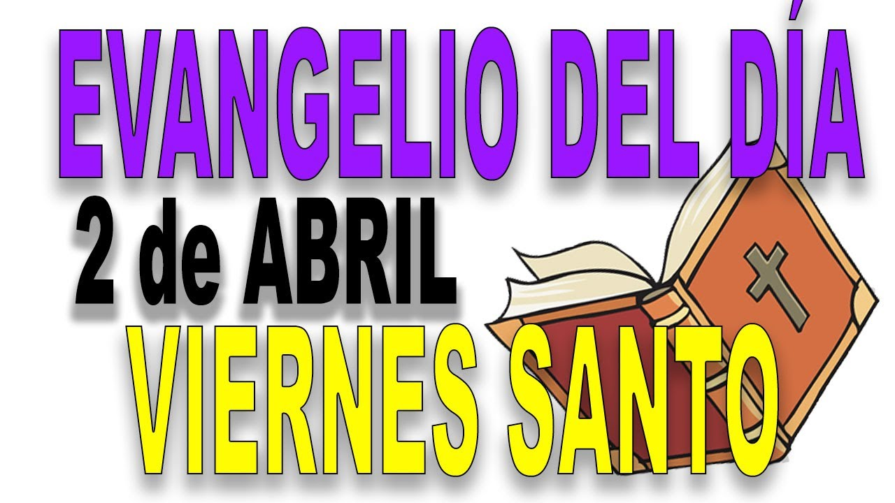 Evangelio del día 2 de abril con el Padre Guillermo Serra - Viernes Santo