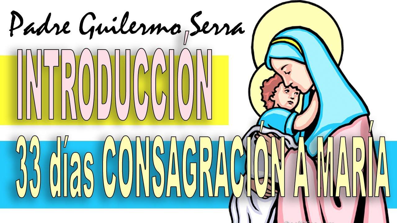 33 días de CONSAGRACIÓN a la VIRGEN MARÍA