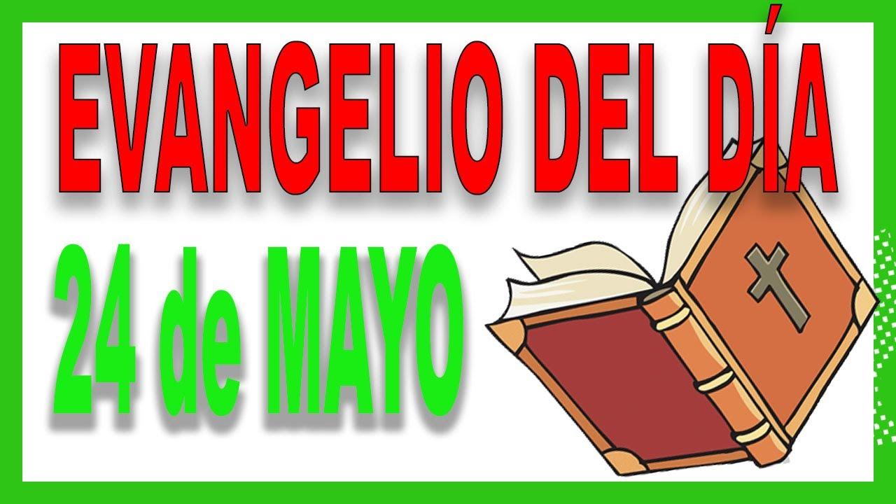 Evangelio del día 24 de mayo con el Padre Guillermo Serra