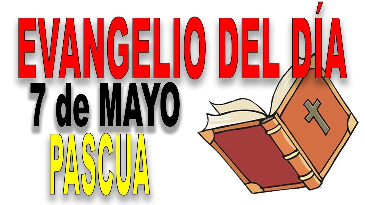 ᐅ EVANGELIO del DÍA 7 de mayo con el Padre Guillermo Serra