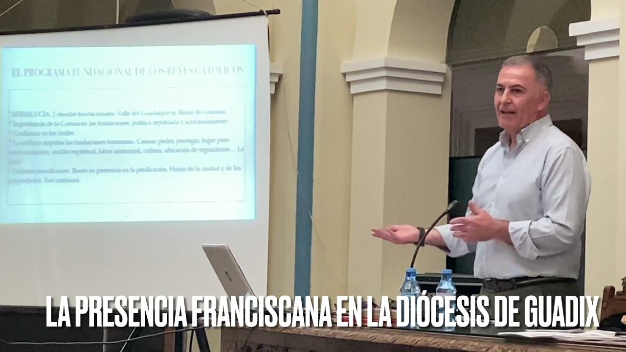 Interesante conferencia La presencia franciscana en la Diócesis de Guadix