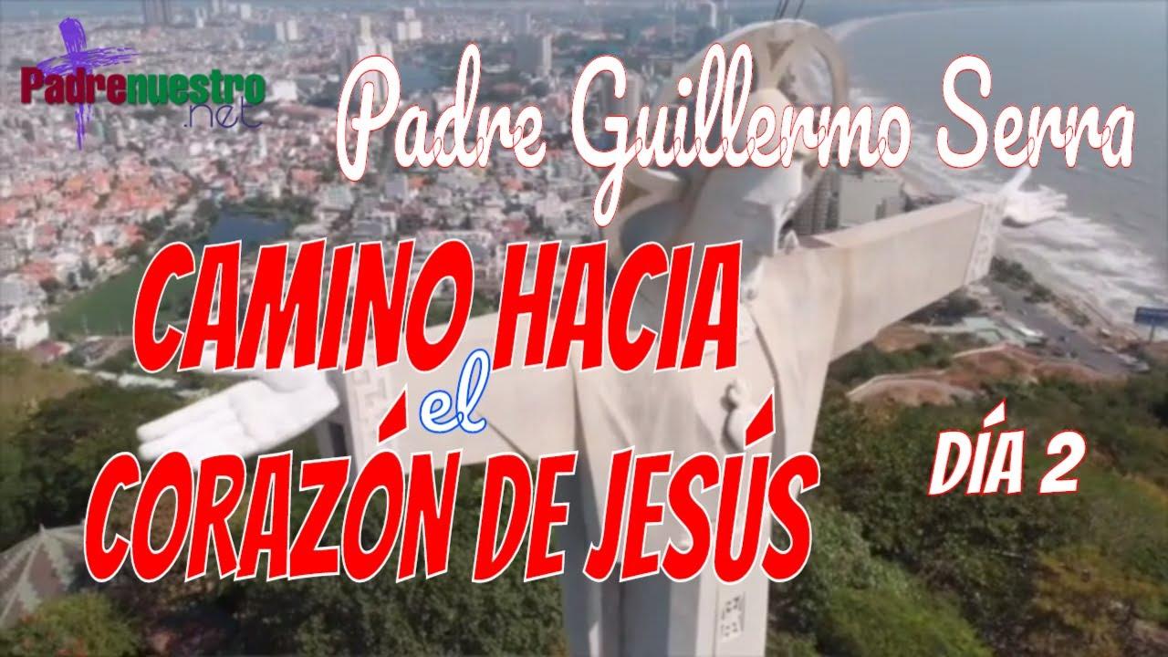 Camino hacia el Sagrado corazón de Jesús - Día 2