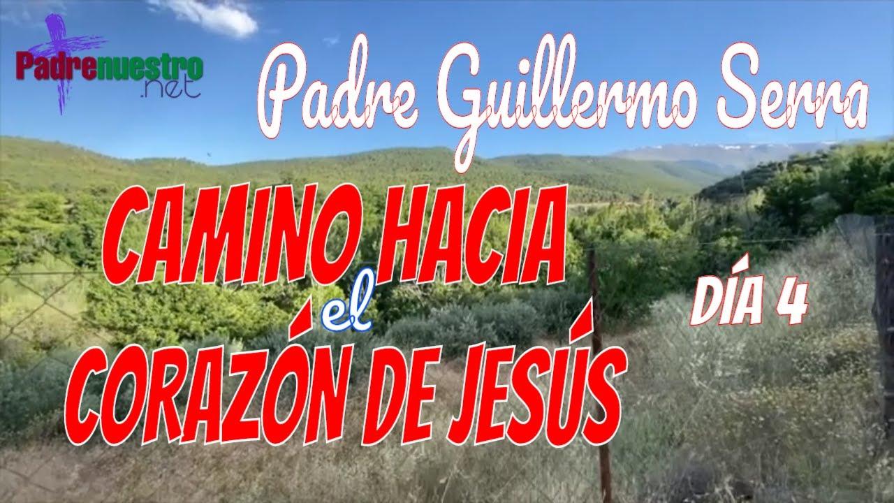 Camino hacia el Sagrado corazón de Jesús - Día 4