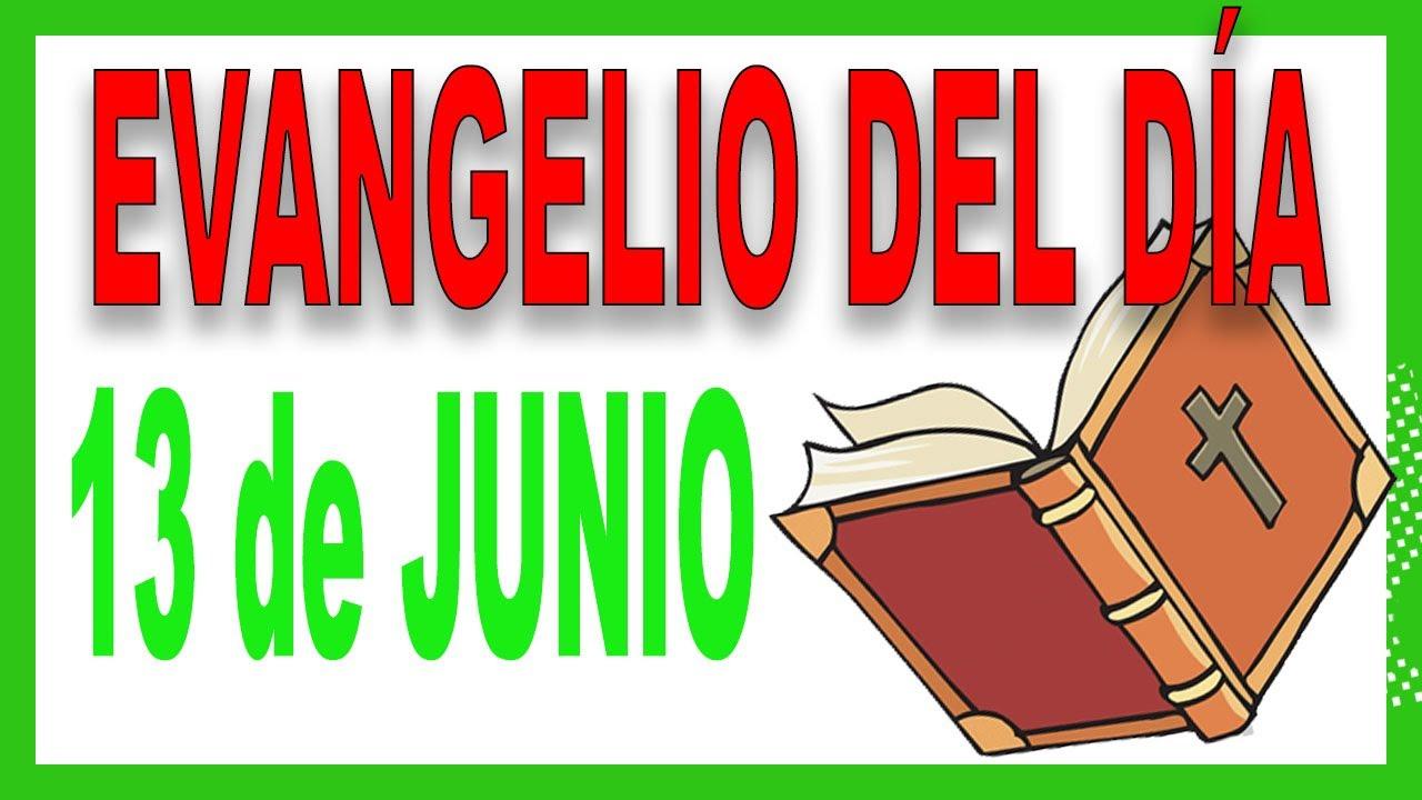 Evangelio del día 13 de junio