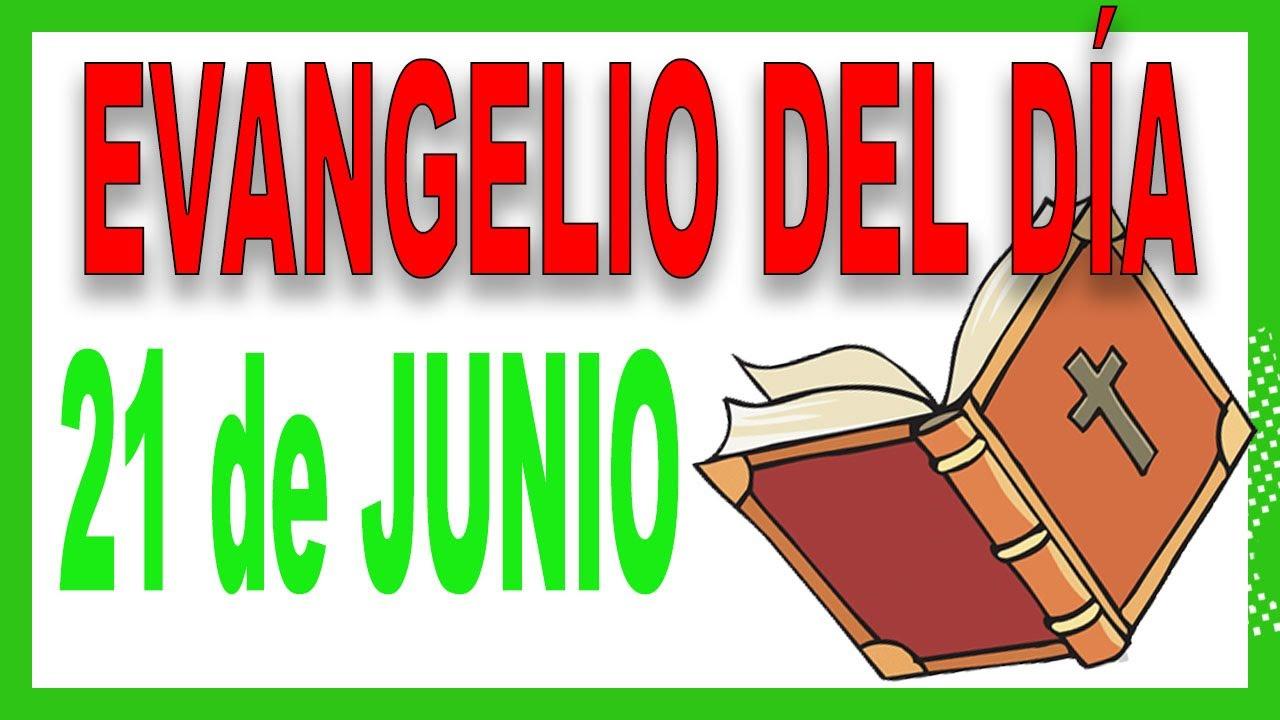 Evangelio del día 21 de Junio