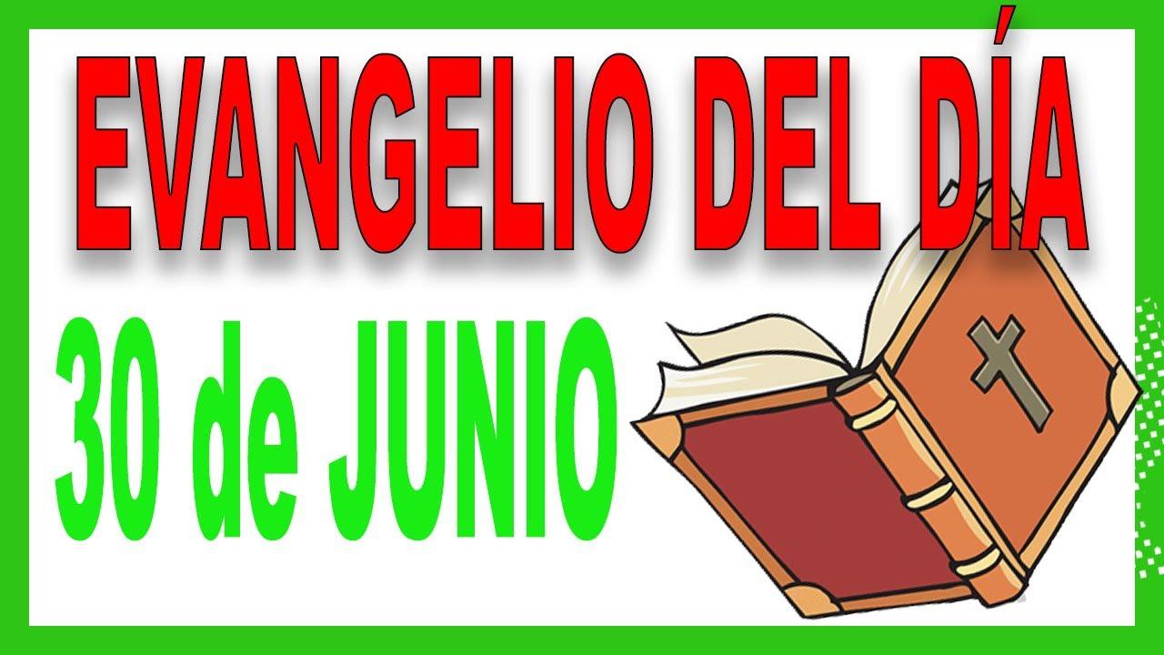 Evangelio del día 30 de Junio