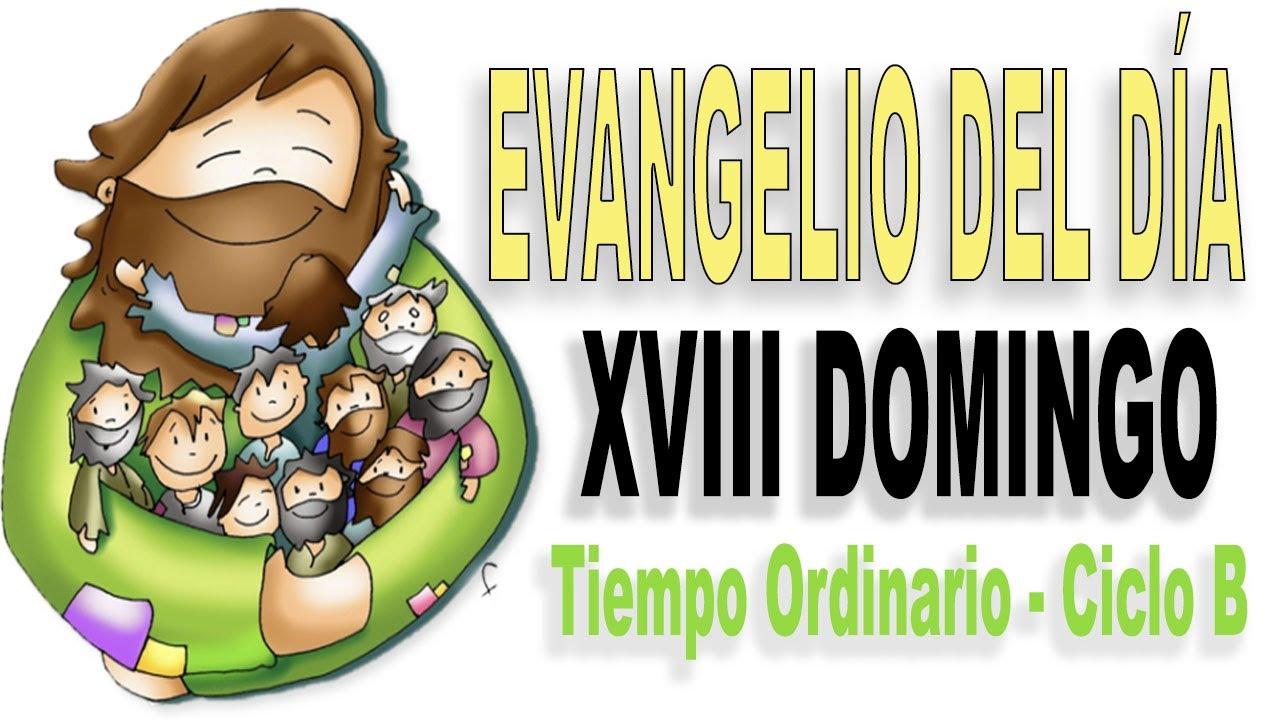 XVIII Domingo del Tiempo ordinario - Ciclo B