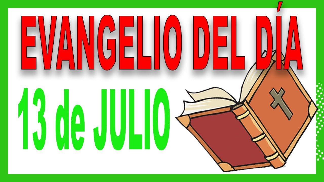 Evangelio del día 13 de julio