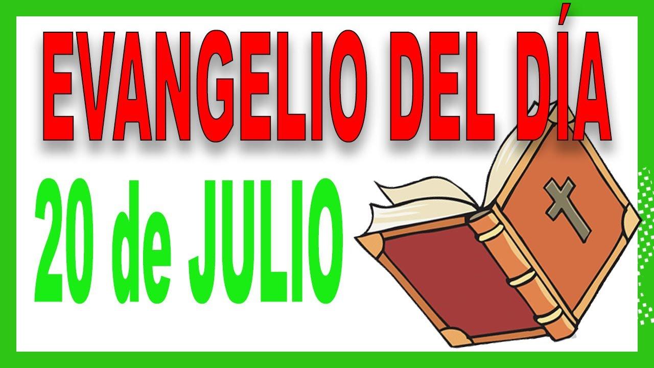 Evangelio del día 20 de julio