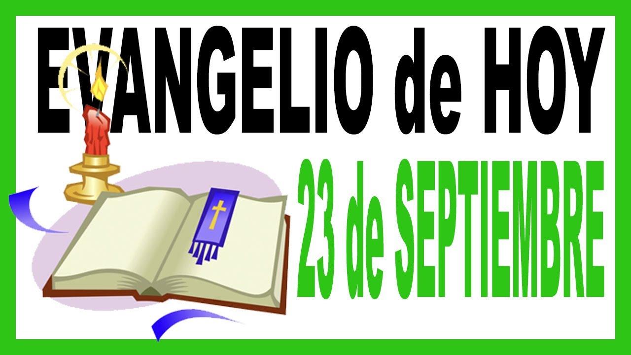 Evangelio del día 23 de Septiembre