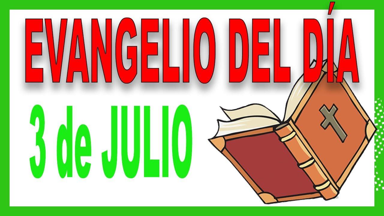 Evangelio del día 3 de julio