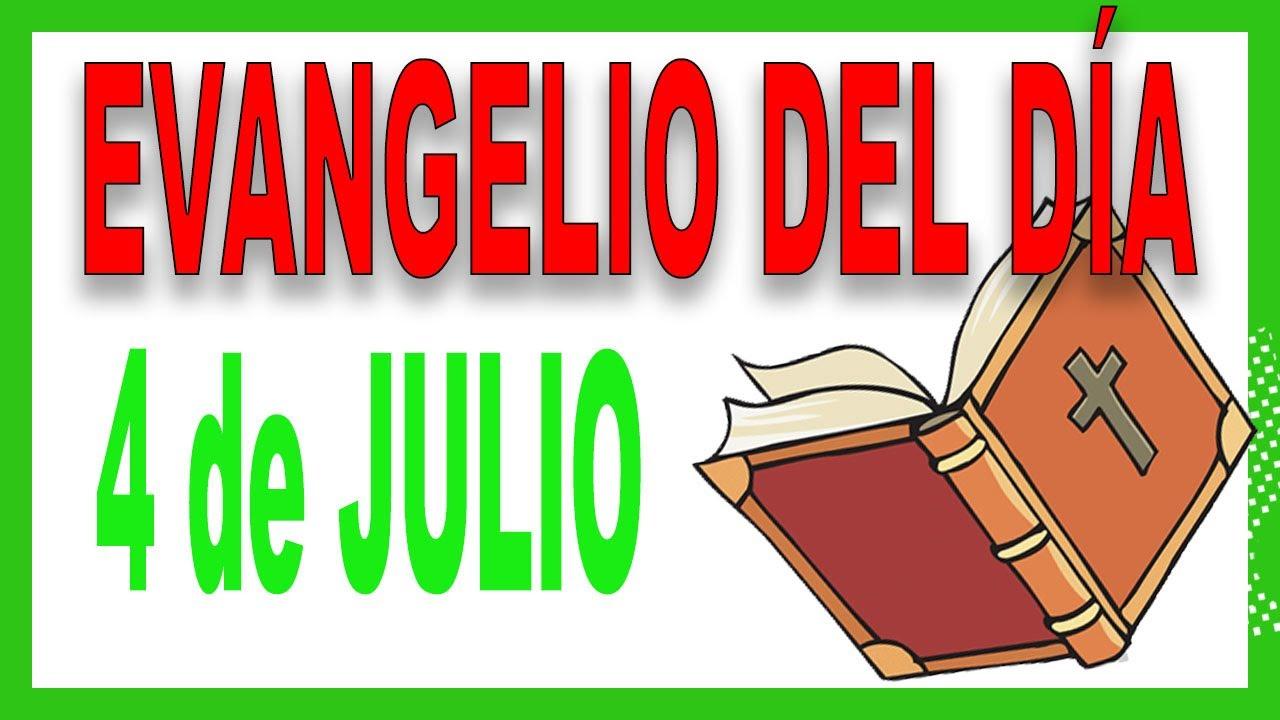 Evangelio del día 4 de julio