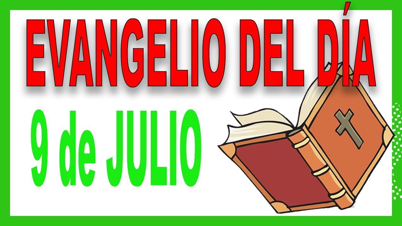Evangelio del día 9 de julio