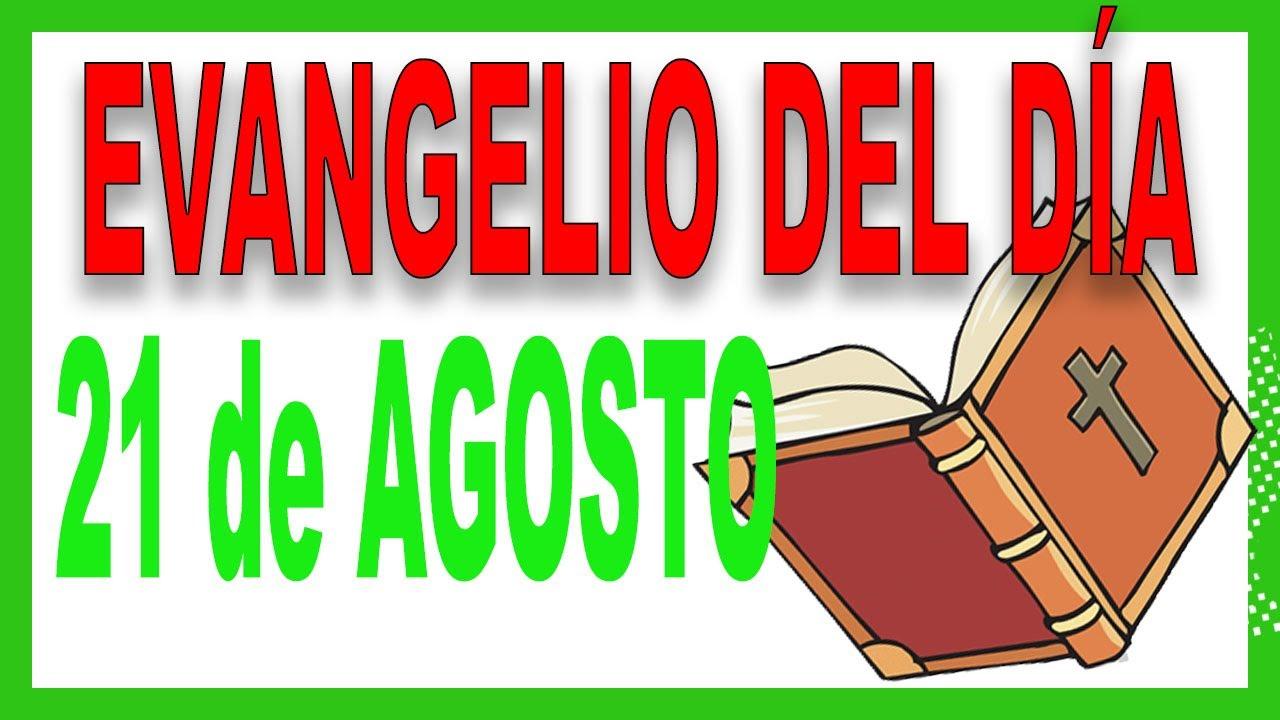 Evangelio del día 21 de Agosto