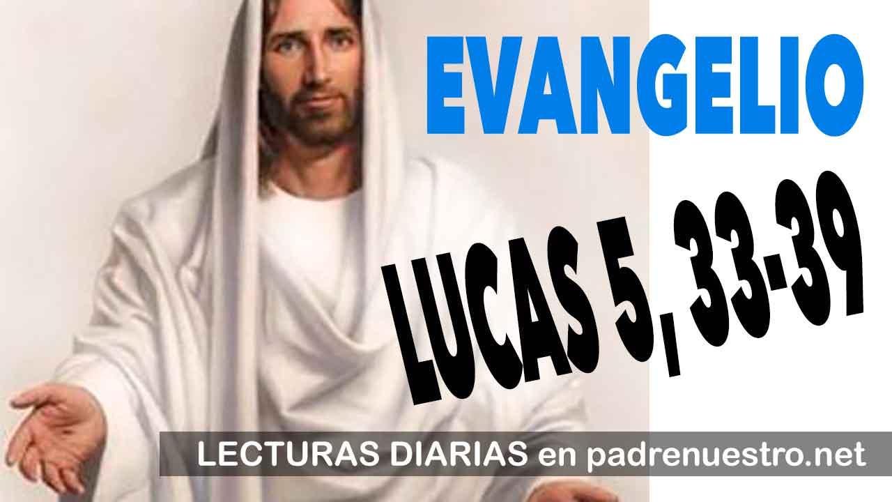 Evangelio según San Lucas 5, 33-39