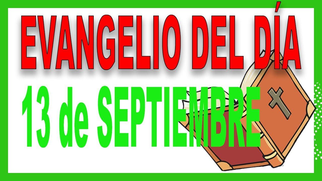 Evangelio del día 13 de Septiembre