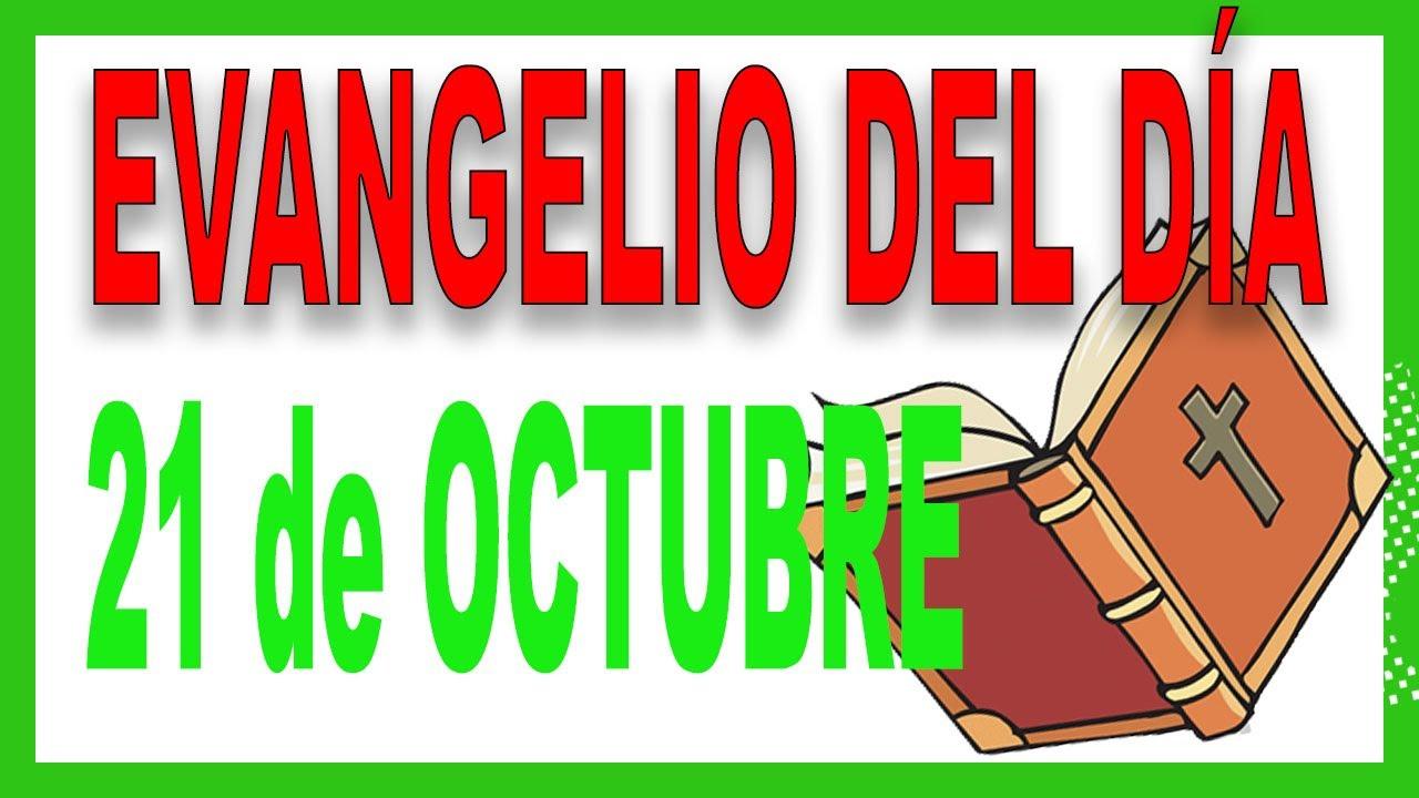 Evangelio del día 21 de octubre