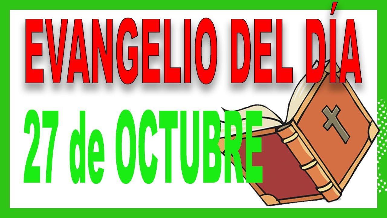 Evangelio del día 27 de octubre