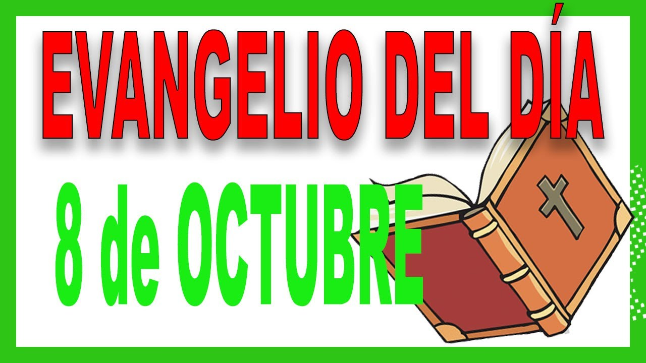 Evangelio del día 8 de octubre